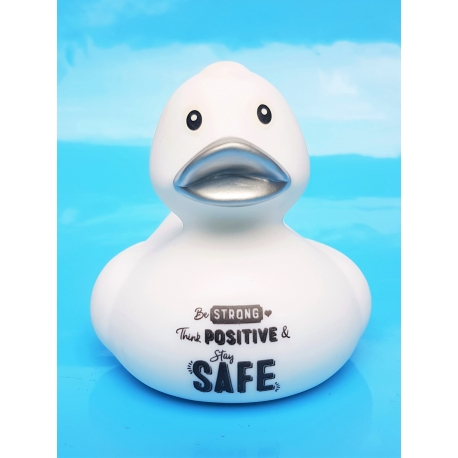 Corona duck Be STRONG think POSITIVE & stay SAFE white  Ducks with text